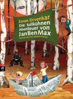 Die tollkühnen Abenteuer von JanBenMax (ebook)