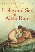 Liebe und Sex im Alten Rom (ebook)