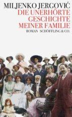 Die unerhörte Geschichte meiner Familie (ebook)