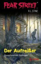 FEAR STREET 1 - DER AUFREIßER
