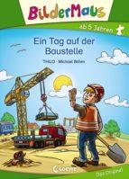 BILDERMAUS - EIN TAG AUF DER BAUSTELLE