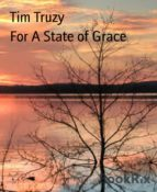 FOR A STATE OF GRACE