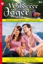 Wilderer und Jäger 3 - Heimatroman (ebook)