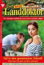 Der neue Landdoktor 63 - Arztroman (ebook)