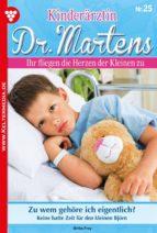 KINDERÄRZTIN DR. MARTENS 25 ? ARZTROMAN