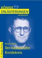 Der kaukasische Kreidekreis von Bertolt Brecht. Textanalyse und Interpretation. (ebook)