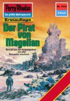 PERRY RHODAN 1412: DER PIRAT VON MAGELLAN