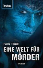 Space-Thriller 2: Eine Welt für Mörder (ebook)