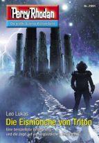 Perry Rhodan 2991: Die Eismönche von Triton (ebook)