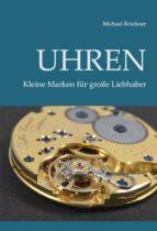 UHREN - KLEINE MARKEN FÜR GROßE LIEBHABER