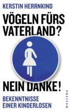 Vögeln fürs Vaterland? Nein danke! (ebook)