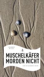 Muschelkäfer morden nicht (ebook)