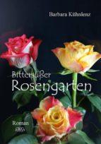 Bittersüßer Rosengarten (ebook)