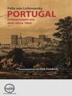PORTUGAL - ERINNERUNGEN AUS DEM JAHRE 1842