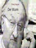 DER WURM