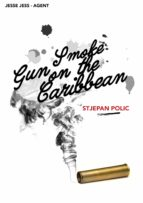Gun Smoke on the Caribbean (ebook)
