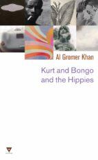 Kurt and Bongo and the Hippies (ebook)