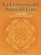 La Cerimonia del Sutra del Loto - 3 Liturgie per praticanti indipendenti (ebook)