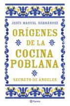 ORÍGENES DE LA COCINA POBLANA