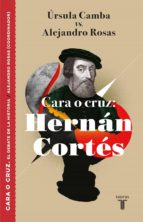 Cara o cruz: Hernán Cortés (ebook)