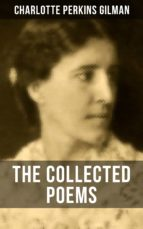 The Collected Poems of Charlotte Perkins Gilman (ebook)
