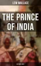 THE PRINCE OF INDIA (Historical Novel) (ebook)