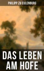 Das Leben am Hofe (ebook)