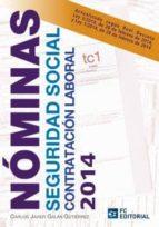 NOMINAS, SEGURIDAD SOCIAL Y CONTRATACION LABORAL 2014 (ebook)