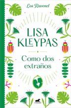 Como dos extraños (Los Ravenel 4) (ebook)