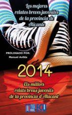 Los mejores relatos breves juveniles de la provincia de Alicante 2014 (ebook)