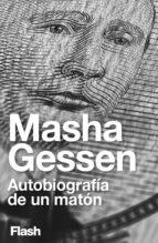 Autobiografía de un matón (Flash Ensayo) (ebook)