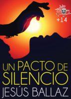 Un pacto de silencio (ebook)