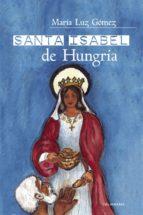 Santa Isabel de Hungría (ebook)
