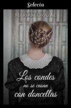 LOS CONDES NO SE CASAN CON DONCELLAS (SERIE CHADWICK 3)