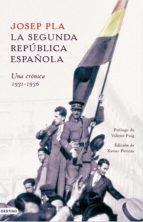La Segunda República española. Una crónica, 1931-1936 (ebook)