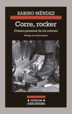 Corre, rocker: crónica personal de los ochenta (ebook)
