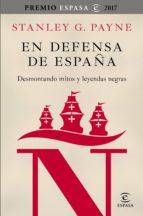 En defensa de España: desmontando mitos y leyendas negras (ebook)