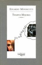 Tiempos mejores (ebook)