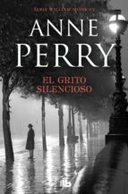 EL GRITO SILENCIOSO (DETECTIVE WILLIAM MONK 8)