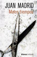 Malos tiempos (ebook)