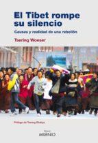 El Tíbet rompe su silencio (e-book epub)
