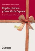 REGALOS, FAVORES... Y DONACIÓN DE ÓRGANOS: ENSAYO EXPLORATORIO DE DOREMÁTICA