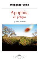 APOPHIS, EL PELIGRO (Y OTROS RELATOS) (ebook)