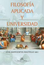 FILOSOFÍA APLICADA Y UNIVERSIDAD (ebook)
