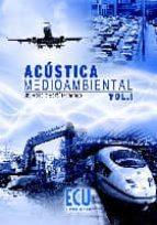 Acústica medioambiental. Vol. I (ebook)