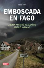 EMBOSCADA EN FAGO