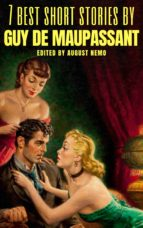 7 best short stories by Guy de Maupassant (ebook)