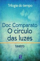 O Círculo Das Luzes - Trilogia Do Tempo (ebook)