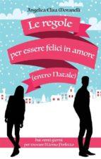 Le regole per essere felici in amore (entro Natale) (ebook)