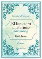 El forastero misterioso (ebook)